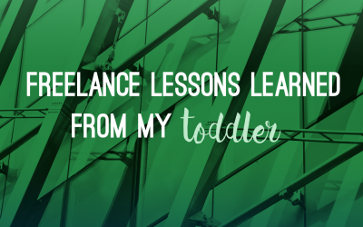Freelance lessons I learned from my toddler