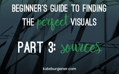 Beginner's Guide to Finding the Perfect Visuals – Part 3: Sources