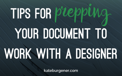 Tips for prepping your document to work with a designer