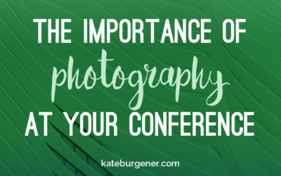 The importance of photography at your conference