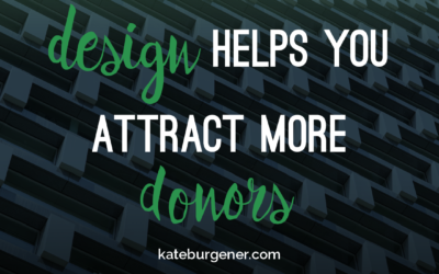 Design helps you attract more donors
