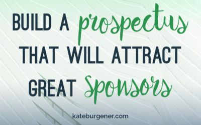 How to build a prospectus that will attract great sponsors