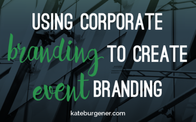 Using corporate branding to create event branding
